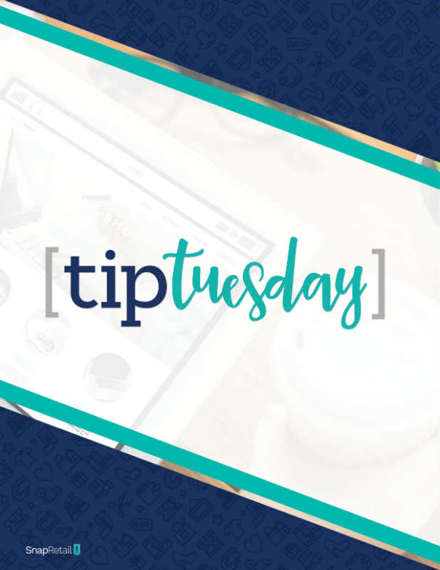 Marketing education for your small business from blog posts, content downloads, webinars, and videos with SnapRetail's Tip Tuesday weekly marketing series