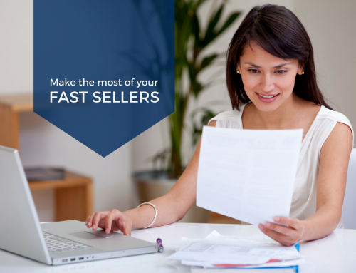 Make the Most of your Fast Sellers