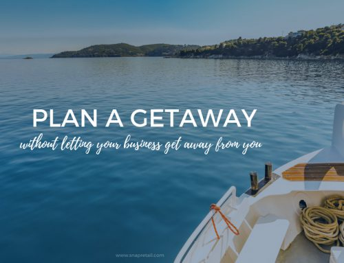 Plan a Getaway Without Letting Your Business Get Away from You