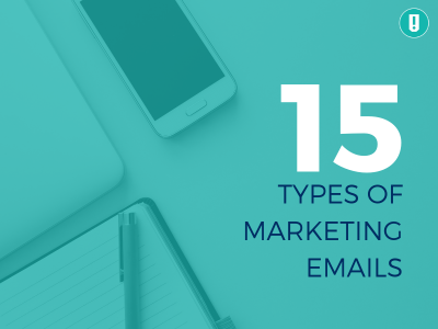 15 types of marketing emails