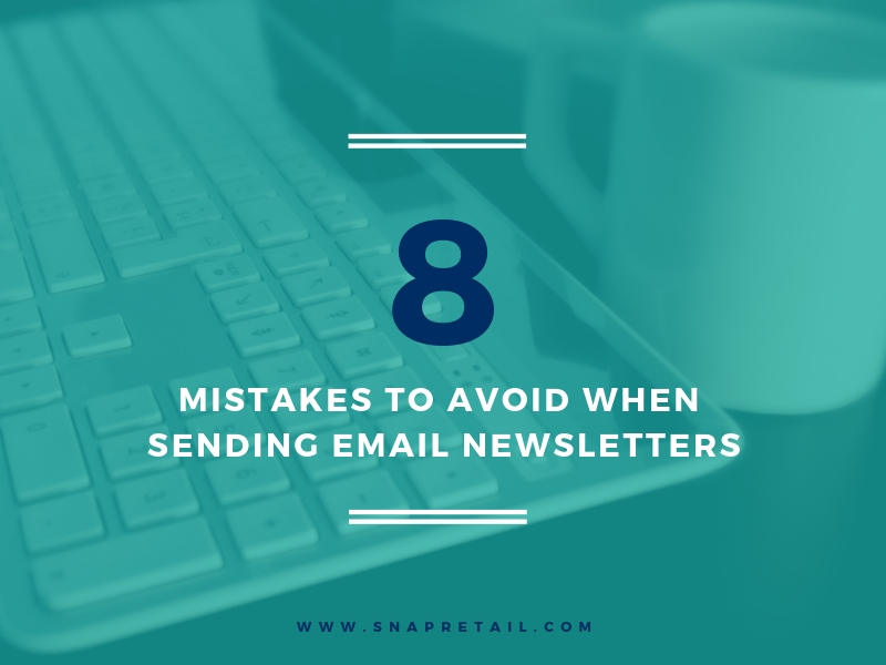 mistakes to avoid when sending email newsletters