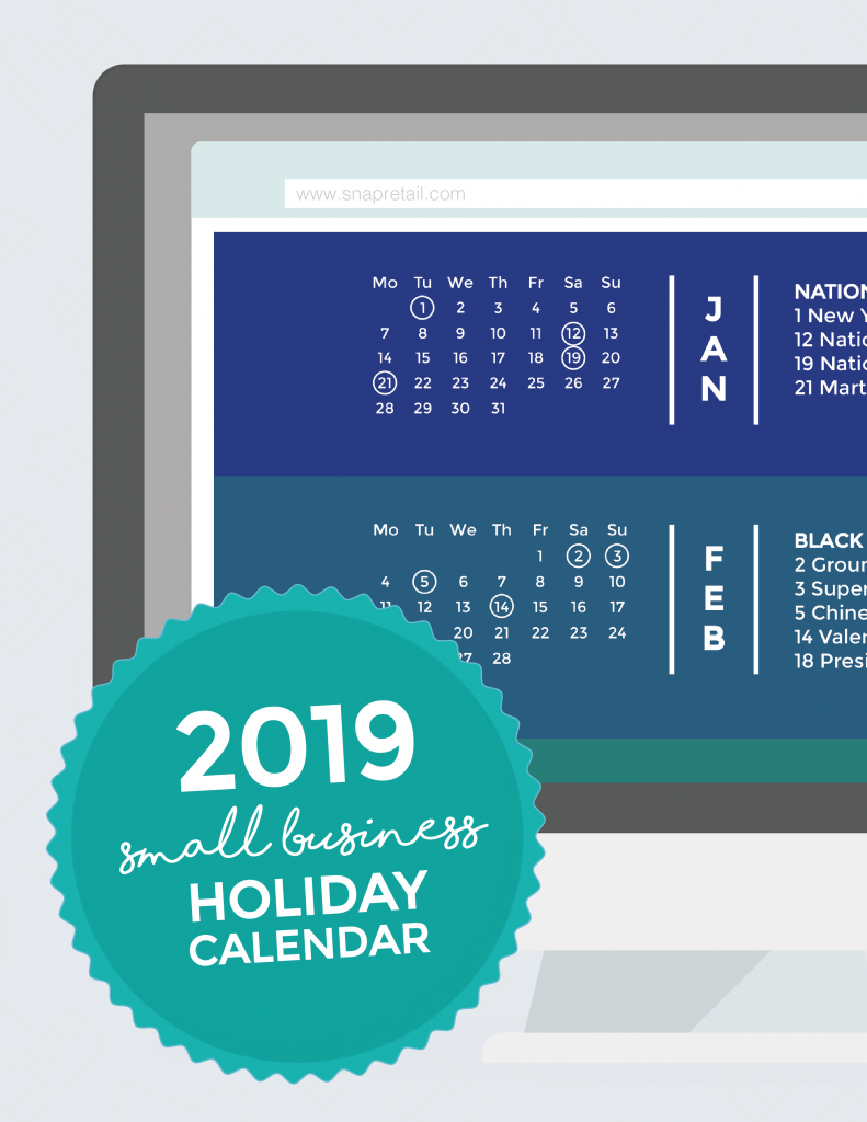 2019 Small Business Holiday Calendar made for small business and retailers. Don't ever miss a holiday