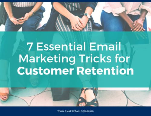 7 Essential Email Marketing Tricks for Customer Retention