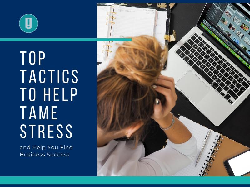 tame stress tactics