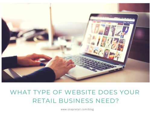 What Type of Website Does Your Retail Business Need?