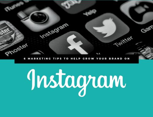 6 Marketing Tips to Help Grow Your Brand on Instagram