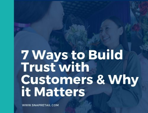 7 Ways to Build Trust with Customers & Why it Matters