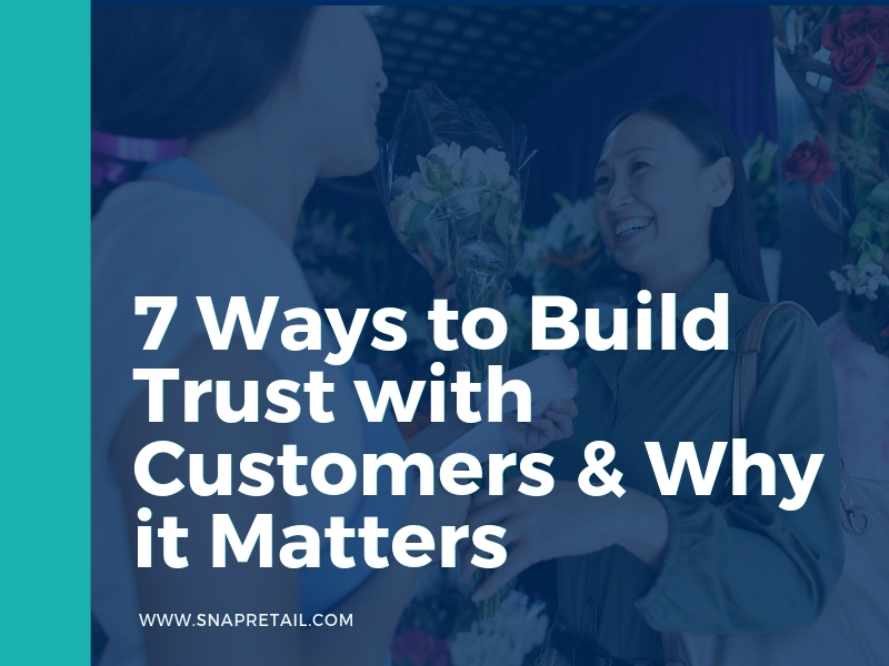 7 Ways to Build Trust with Customers & Why it Matters -Blog Header Image