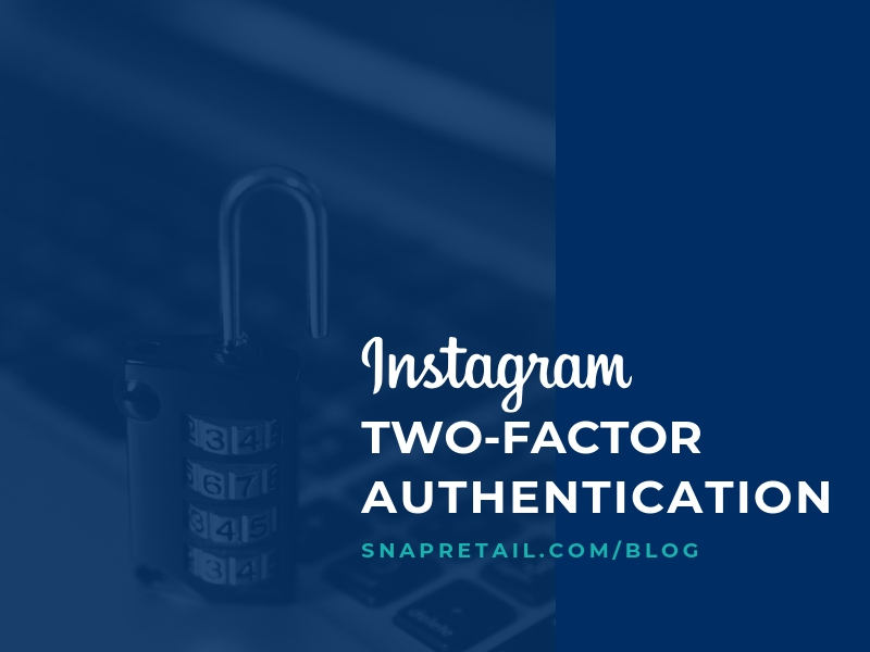 instagram two-factor authentication -Blog Header Image