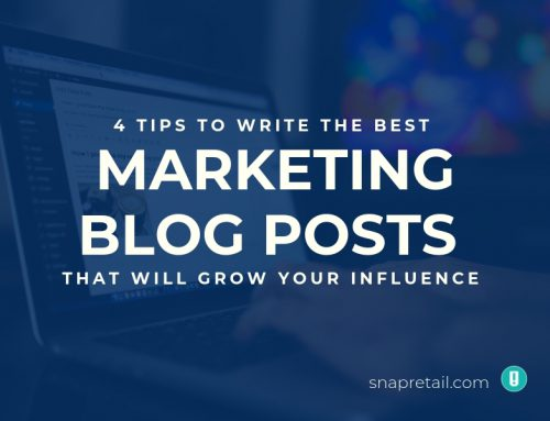4 Tips to Write the Best Marketing Blog Posts That Will Grow Your Influence