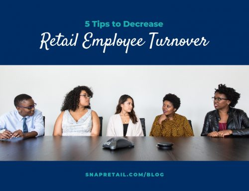 5 Tips to Decrease Retail Employee Turnover
