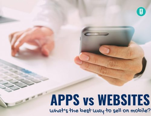 Apps vs Websites – what's the best way to sell on mobile?