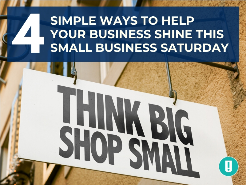 4 Simple Ways to Help Your Business Shine this Small Business Saturday