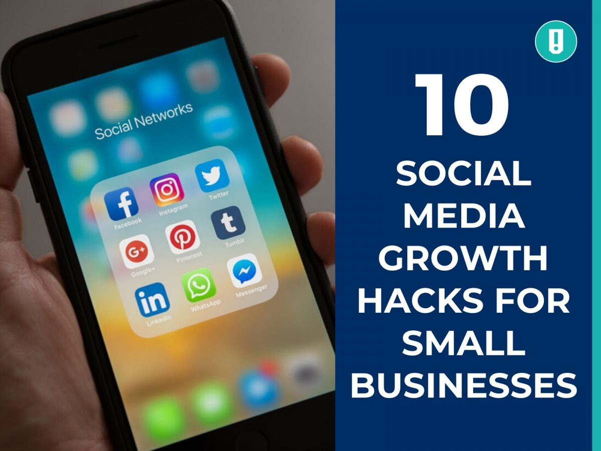 10 Social Media Growth Hacks for Small Businesses