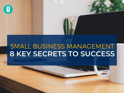 Small Business Management_ 8 Key Secrets to Success
