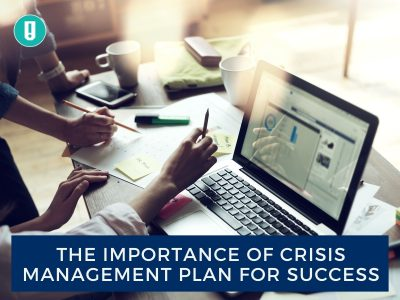 The Importance Of Crisis Management Plan For Success