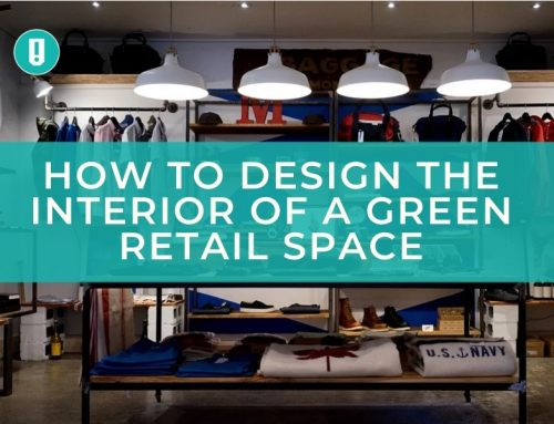 How to Design the Interior of a Green Retail Space