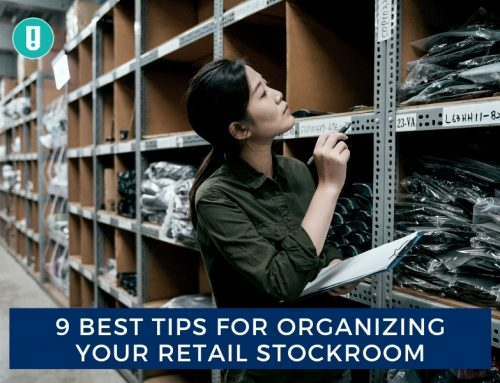 9 Best Tips for Organizing Your Retail Stockroom