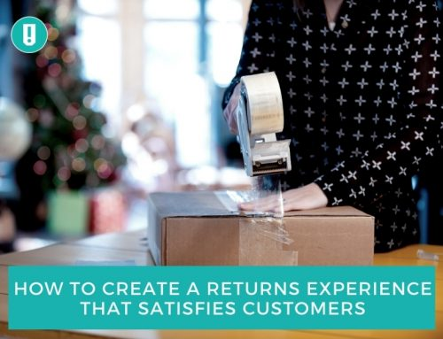 How to Create a Returns Experience That Satisfies Customers
