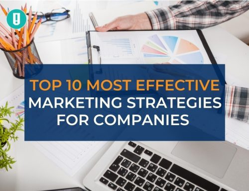 Top 10 Most Effective Marketing Strategies for Companies