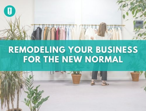 Remodeling Your Business for The New Normal