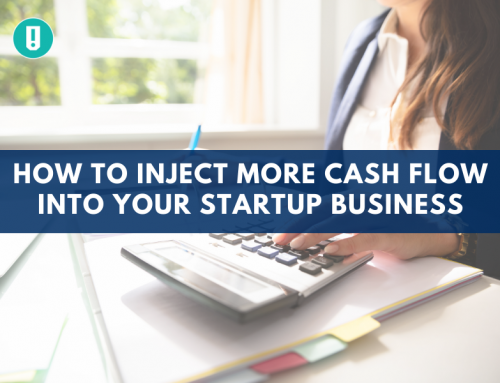 How to Inject More Cash Flow into Your Startup Business