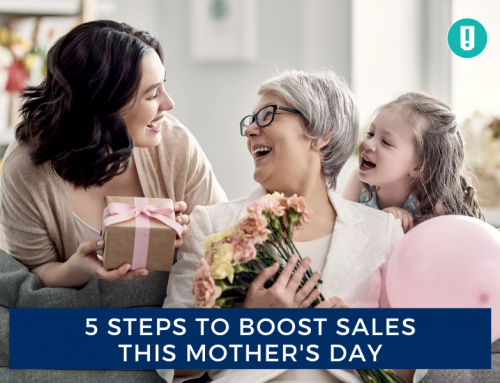5 Steps to Boost Sales This Mother's Day