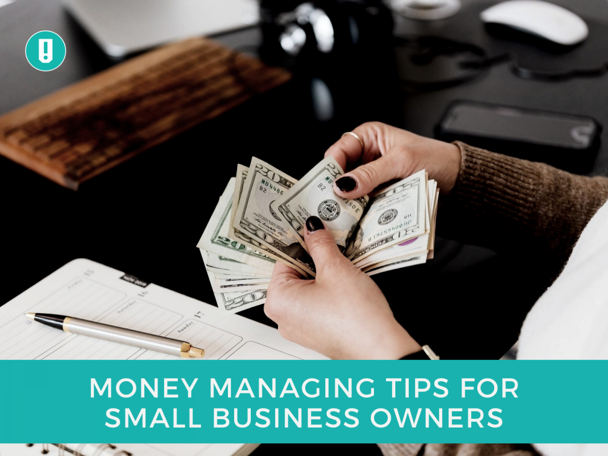 Money Managing tips for small business owners