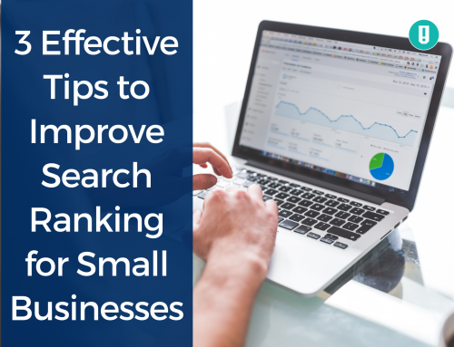 3 Effective Tips to Improve Search Ranking for Small Businesses
